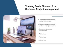 Training Goals Obtained From Business Project Management Ppt PowerPoint Presentation Styles Professional PDF