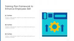 Training Plan Framework To Enhance Employees Skill Ppt Icon Visuals PDF