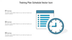 training plan schedule vector icon ppt ideas deck pdf