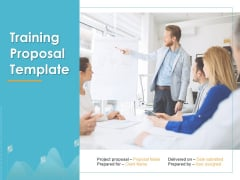 Training Proposal Template Ppt PowerPoint Presentation Complete Deck With Slides