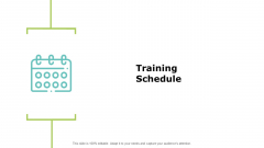 Training Schedule Strategy Ppt PowerPoint Presentation Inspiration Guide