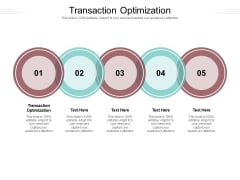 Transaction Optimization Ppt PowerPoint Presentation Inspiration Deck Cpb Pdf