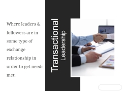 Transactional Leadership Ppt PowerPoint Presentation Inspiration
