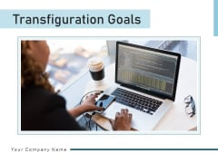 Transfiguration Goals Pyramid Objectives Ppt PowerPoint Presentation Complete Deck