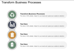 Transform Business Processes Ppt PowerPoint Presentation Model Aids Cpb