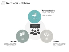 Transform Database Ppt PowerPoint Presentation Tips Cpb