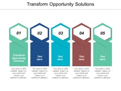 Transform Opportunity Solutions Ppt PowerPoint Presentation Ideas Portrait Cpb