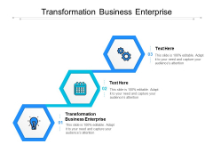 Transformation Business Enterprise Ppt PowerPoint Presentation Model Visual Aids Cpb