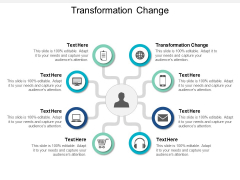 Transformation Change Ppt PowerPoint Presentation Pictures Examples Cpb