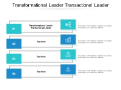 Transformational Leader Transactional Leader Ppt PowerPoint Presentation Outline Clipart Cpb