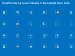 Transforming Big Data Analytics To Knowledge Icons Slide Ppt Infographic Template Tips PDF