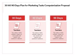 Transforming Marketing Services Through Automation 30 60 90 Days Plan For Marketing Tasks Computerization Proposal Pictures PDF
