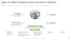 Transforming Organizational Processes And Outcomes Signs Of A Bad Company Culture And How To Improve Ppt Gallery Slide Portrait PDF