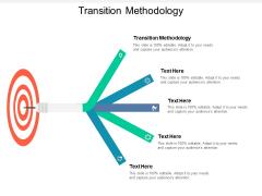 Transition Methodology Ppt PowerPoint Presentation Summary Graphics Tutorials