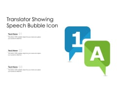 Translator Showing Speech Bubble Icon Ppt PowerPoint Presentation File Design Inspiration PDF