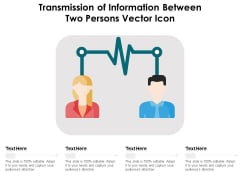 Transmission Of Information Between Two Persons Vector Icon Ppt PowerPoint Presentation Gallery Professional PDF
