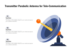 Transmitter Parabolic Antenna For Tele Communication Ppt PowerPoint Presentation Layouts Guide PDF