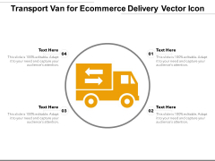 Transport Van For Ecommerce Delivery Vector Icon Ppt PowerPoint Presentation File Graphics PDF