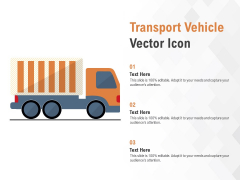 Transport Vehicle Vector Icon Ppt PowerPoint Presentation Professional Structure