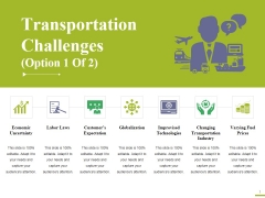 Transportation Challenges Template 1 Ppt PowerPoint Presentation Slides Graphic Tips