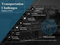 Transportation Challenges Template 2 Ppt PowerPoint Presentation Layouts Maker