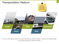 Transportation Medium Ppt PowerPoint Presentation Gallery Backgrounds