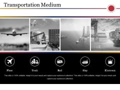 Transportation Medium Ppt PowerPoint Presentation Styles Demonstration