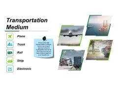 Transportation Medium Ppt PowerPoint Presentation Styles Visual Aids