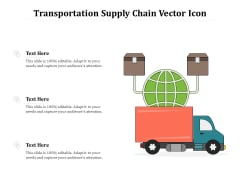 Transportation Supply Chain Vector Icon Ppt PowerPoint Presentation Model Skills PDF