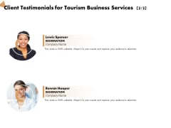 Travel And Leisure Commerce Proposal Client Testimonials For Tourism Business Services Ppt Gallery Display PDF