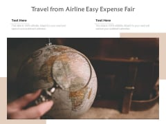 Travel From Airline Easy Expense Fair Ppt PowerPoint Presentation File Images PDF