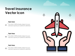 Travel Insurance Vector Icon Ppt PowerPoint Presentation File Display PDF