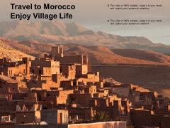 Travel To Morocco Enjoy Village Life Ppt PowerPoint Presentation Professional Example