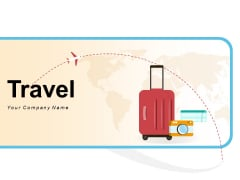 Travel World Map Globe Ppt PowerPoint Presentation Complete Deck