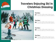 Travelers Enjoying Ski In Christmas Dressing Ppt PowerPoint Presentation Inspiration Structure PDF