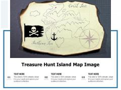 Treasure Hunt Island Map Image Ppt PowerPoint Presentation Clipart PDF