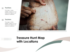 Treasure Hunt Map With Locations Ppt PowerPoint Presentation Infographic Template Picture PDF