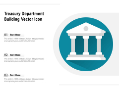 Treasury Department Building Vector Icon Ppt PowerPoint Presentation Model Template PDF