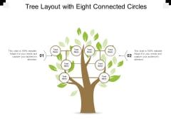 Tree Layout With Eight Connected Circles Ppt PowerPoint Presentation Ideas