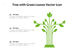 Tree With Green Leaves Vector Icon Ppt PowerPoint Presentation Gallery Icons PDF