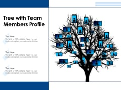 Tree With Team Members Profile Ppt PowerPoint Presentation Gallery Icons PDF