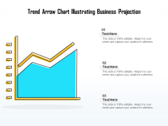 Trend Arrow Chart Illustrating Business Projection Ppt PowerPoint Presentation Ideas Sample PDF