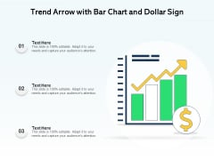 Trend Arrow With Bar Chart And Dollar Sign Ppt PowerPoint Presentation Influencers PDF