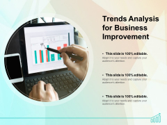 Trends Analysis For Business Improvement Ppt PowerPoint Presentation Outline Portrait