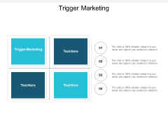 Trigger Marketing Ppt PowerPoint Presentation Inspiration Introduction Cpb