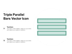 Triple Parallel Bars Vector Icon Ppt PowerPoint Presentation Ideas Deck