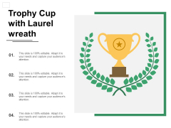 Trophy Cup With Laurel Wreath Ppt PowerPoint Presentation Ideas Show