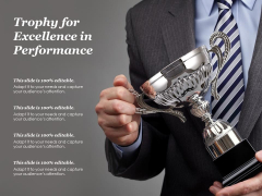 Trophy For Excellence In Performance Ppt PowerPoint Presentation Slides Background Image