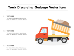 Truck Discarding Garbage Vector Icon Ppt PowerPoint Presentation Icon Inspiration PDF