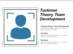 Tuckman Theory Team Development Ppt PowerPoint Presentation Model Graphic Images
